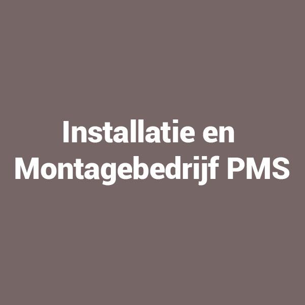 Installatie en Montagebedrijf PMS