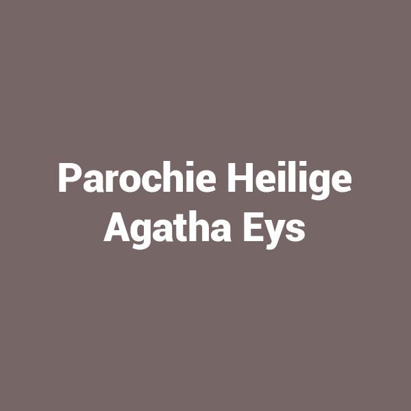 Parochie Heilige Agatha Eys